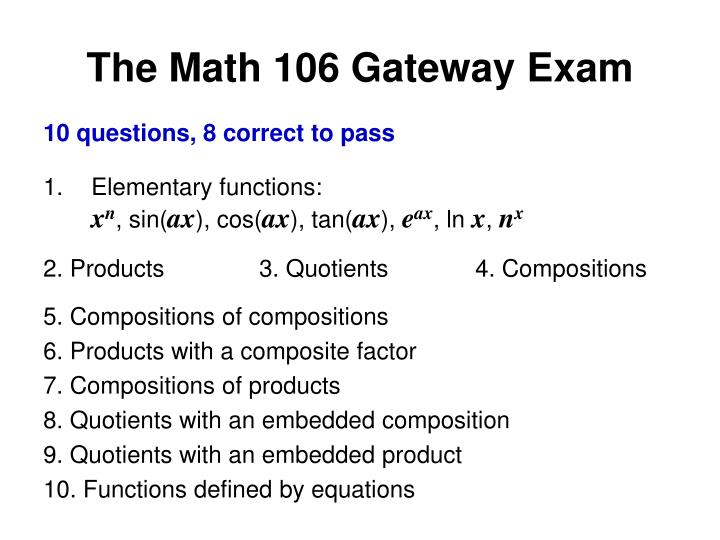 The Math 106 Gateway Exam