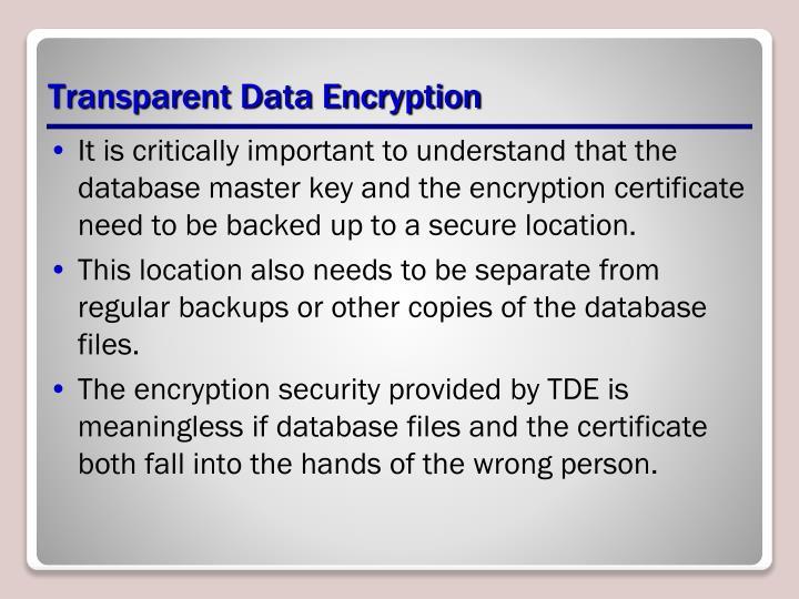 Transparent Data Encryption