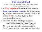 the k p method yc ch 2 sect 6 problems s ch 2 sect 1 problems a brief summary only here