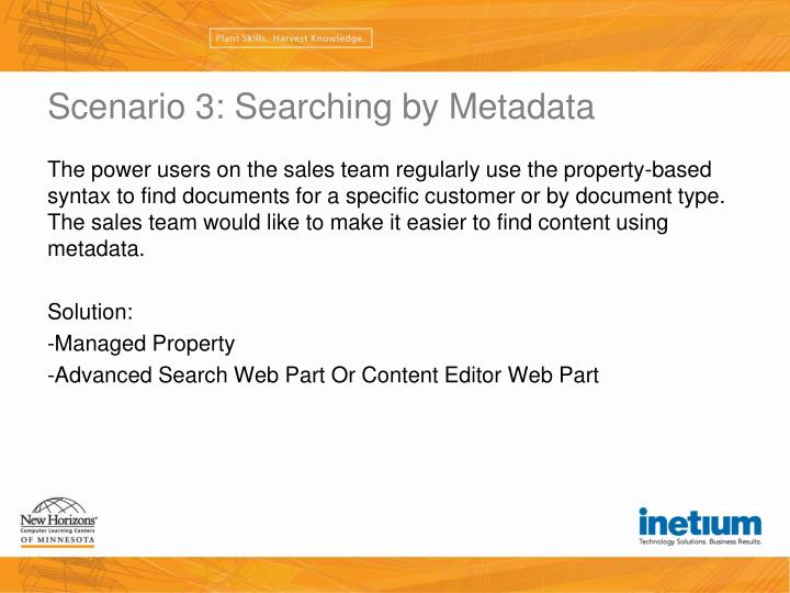 Scenario 3: Searching by Metadata