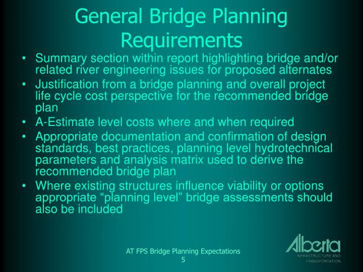 General Bridge Planning Requirements