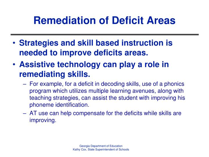 Remediation of Deficit Areas