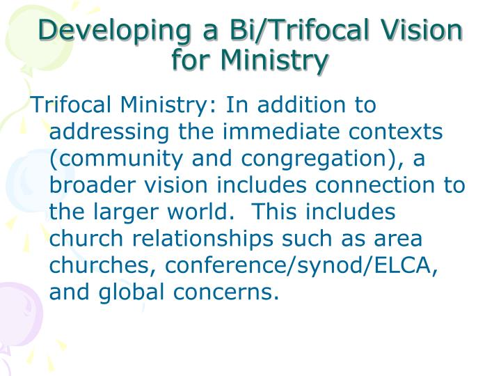 Developing a Bi/Trifocal Vision for Ministry