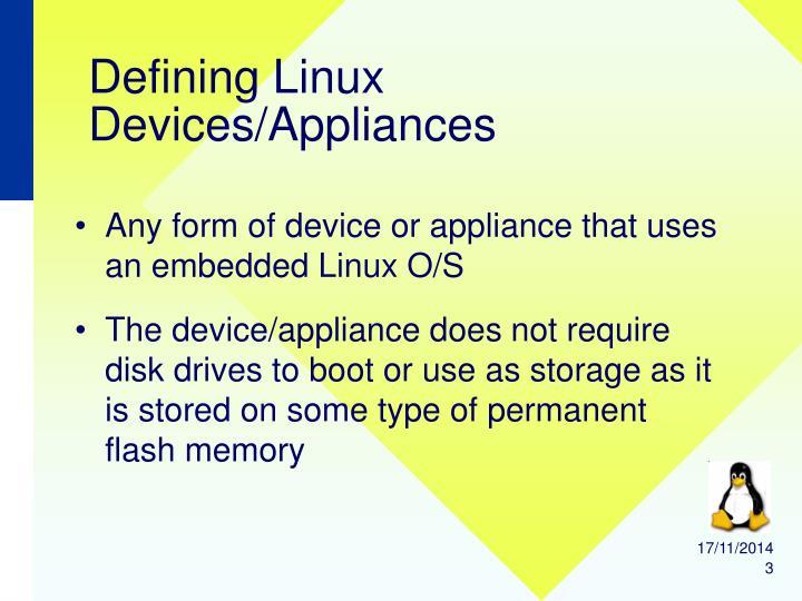 Defining linux devices appliances