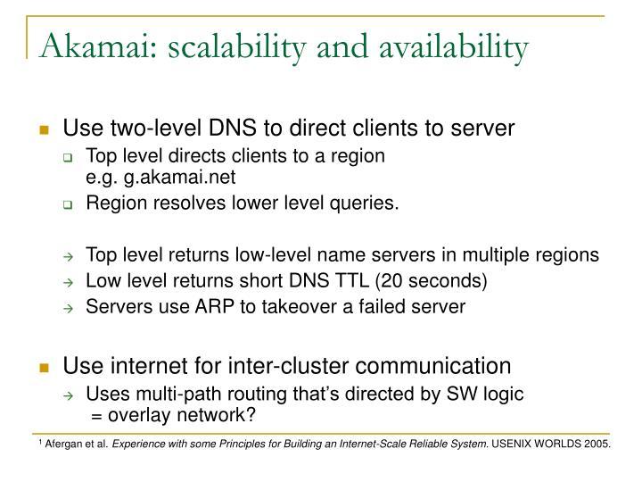 Akamai: scalability and availability