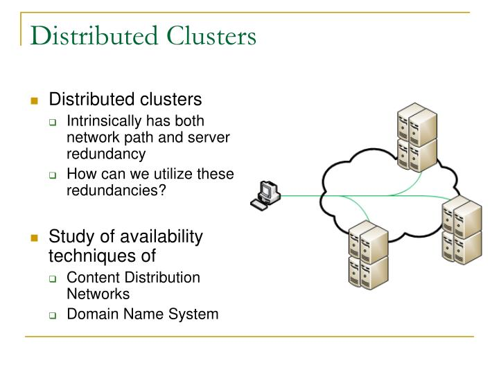 Distributed Clusters