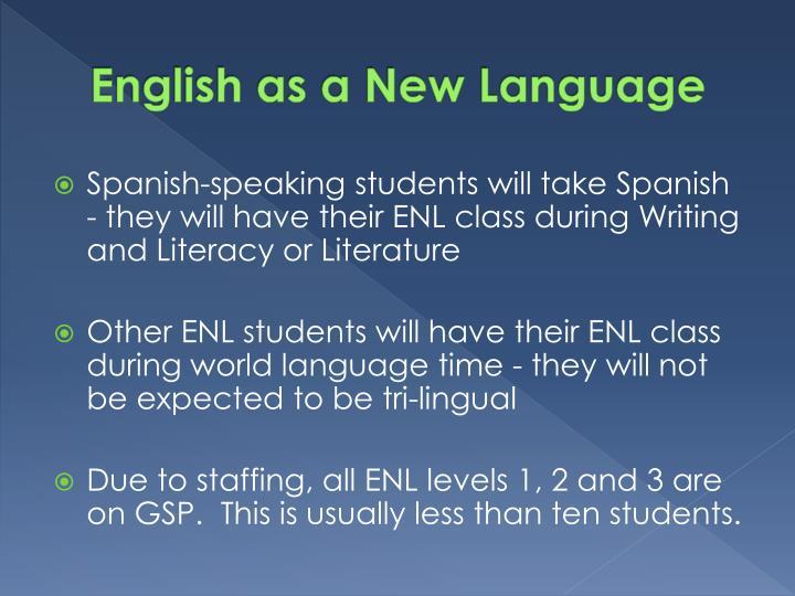 English as a New Language