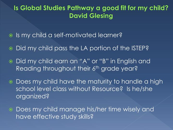 Is Global Studies Pathway a good fit for my child?