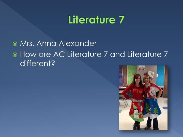 Literature 7