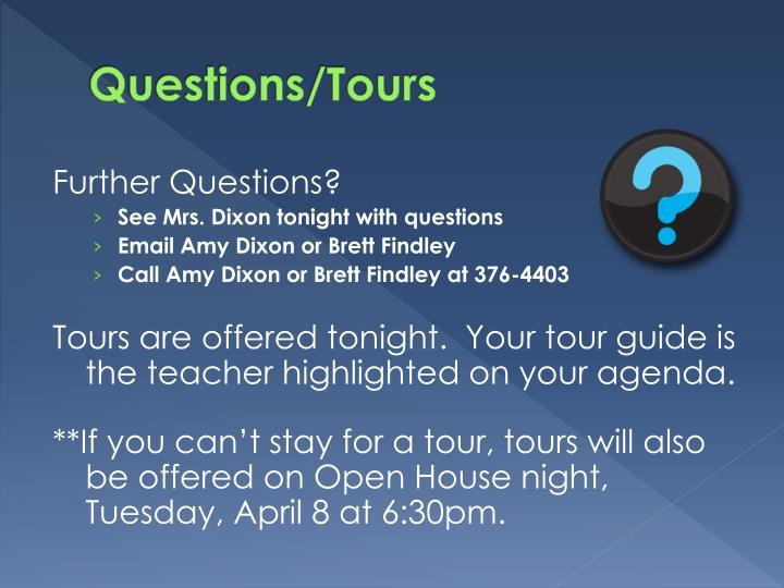 Questions/Tours