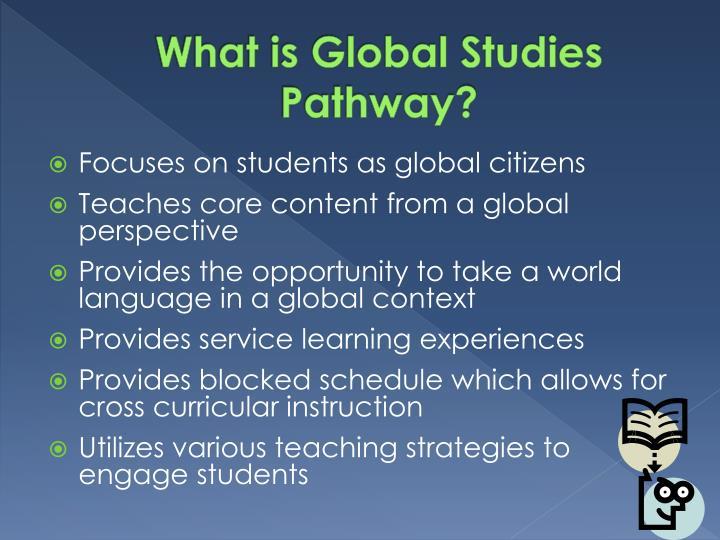 What is global studies pathway