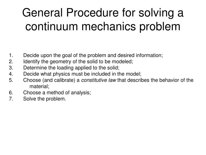 General Procedure for solving a continuum mechanics problem
