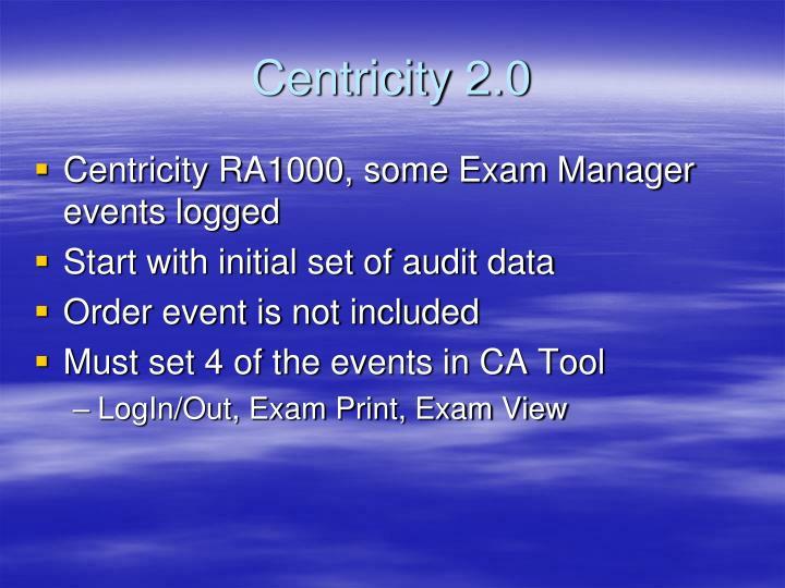 Centricity 2.0
