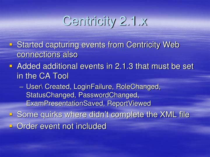 Centricity 2.1.x