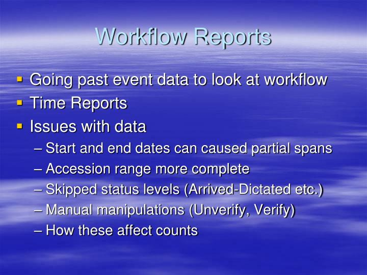 Workflow Reports