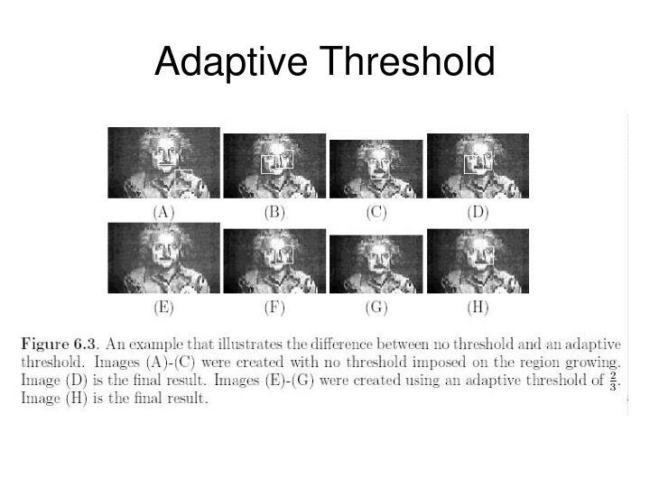 Adaptive Threshold