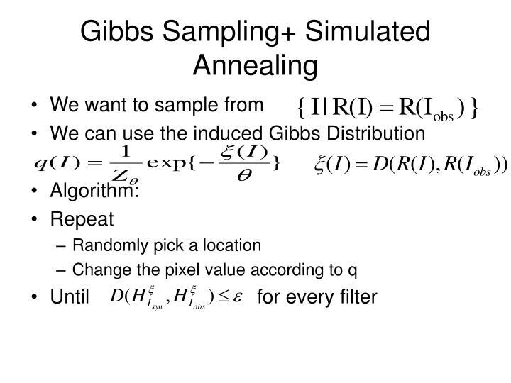 Gibbs Sampling+ Simulated Annealing