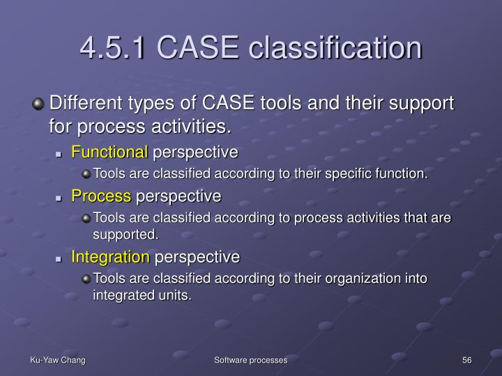 4.5.1 CASE classification