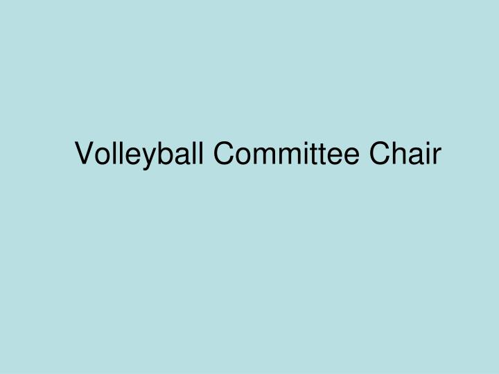Volleyball Committee Chair