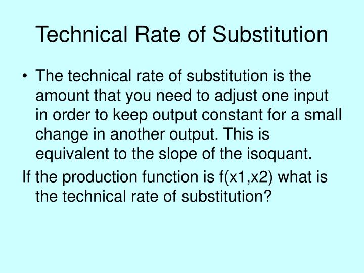 Technical Rate of Substitution