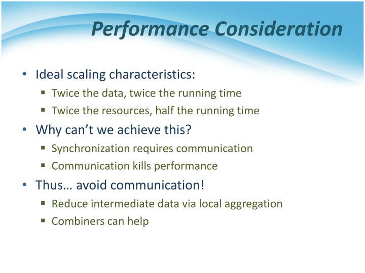 Performance Consideration