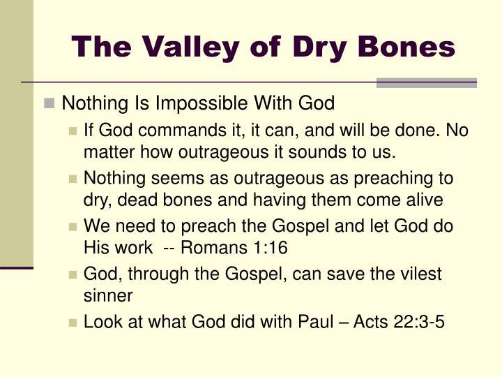 The Valley of Dry Bones