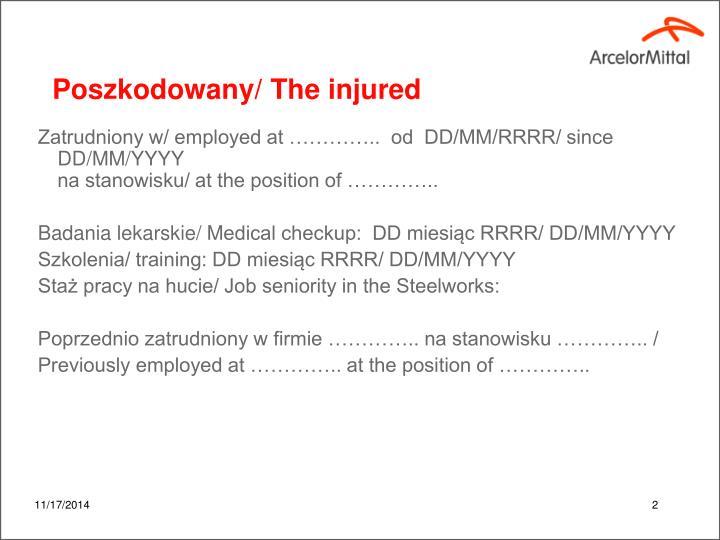 Poszkodowany the injured
