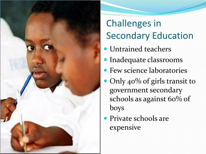 Challenges in Secondary Education