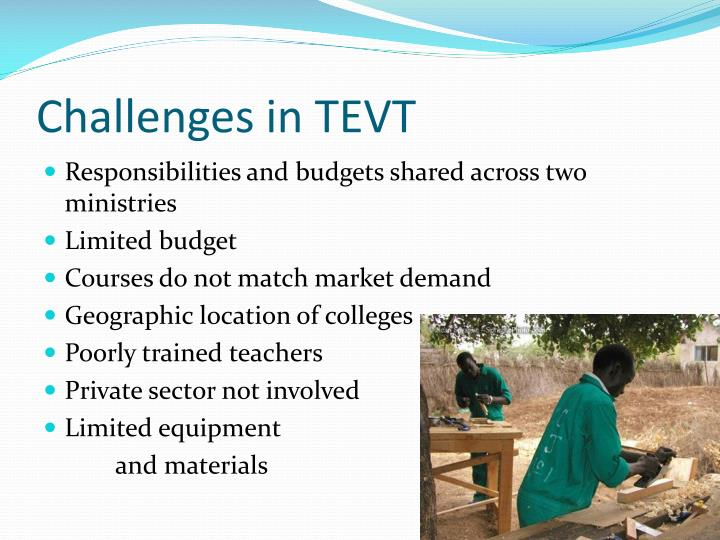 Challenges in TEVT
