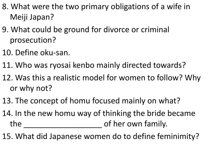 8. What were the two primary obligations of a wife in Meiji Japan?