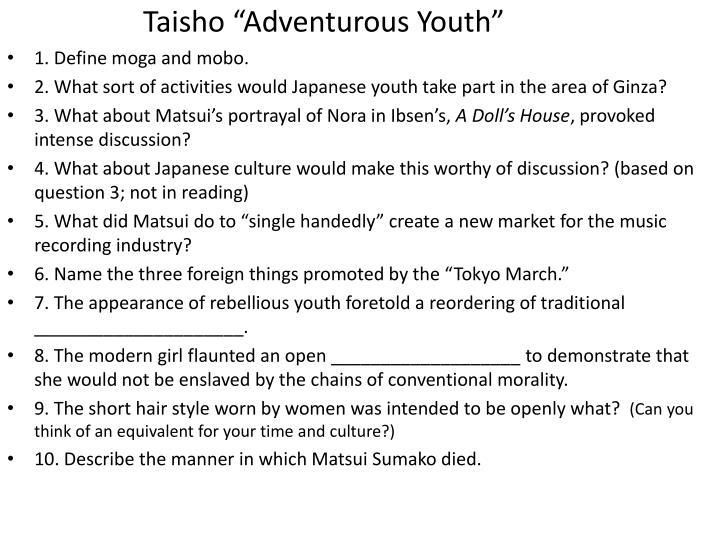 "Taisho ""Adventurous Youth"""