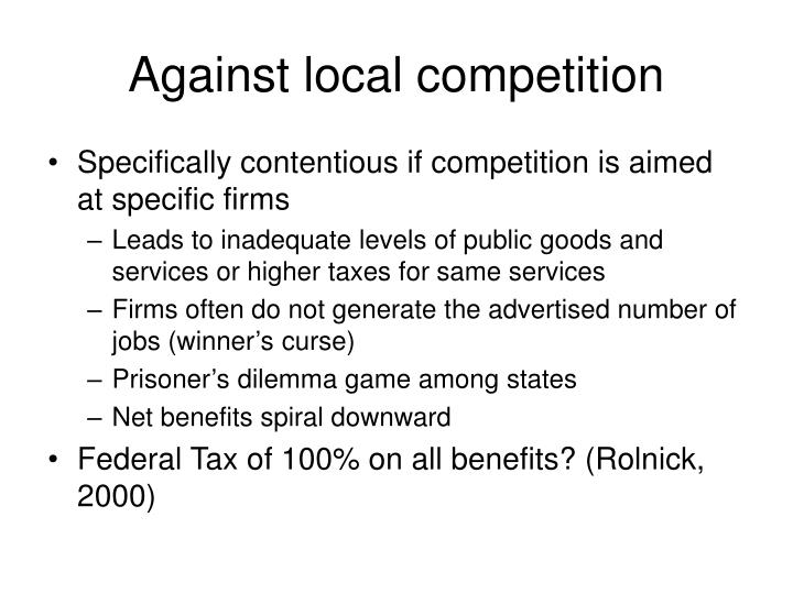 Against local competition