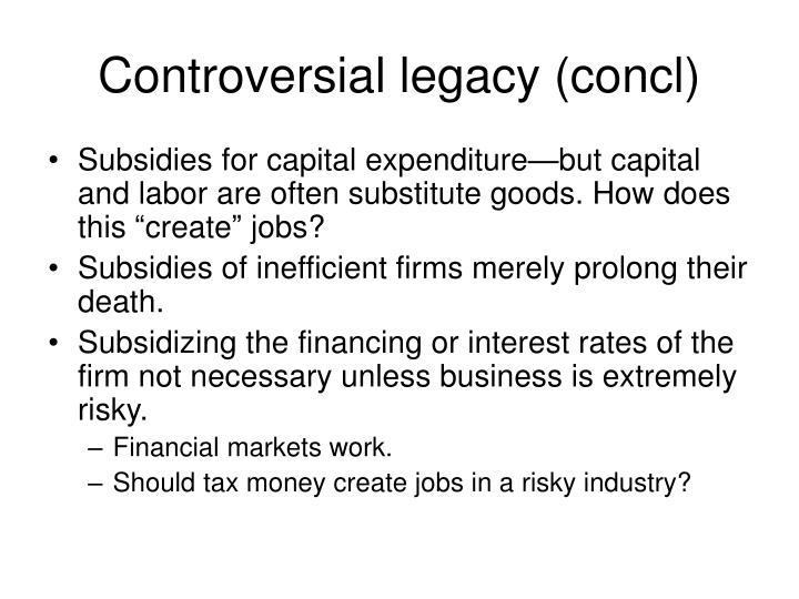 Controversial legacy (concl)