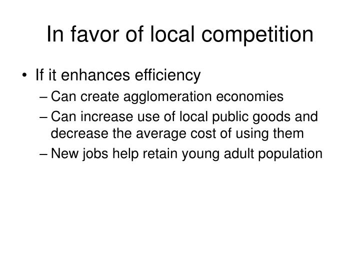 In favor of local competition