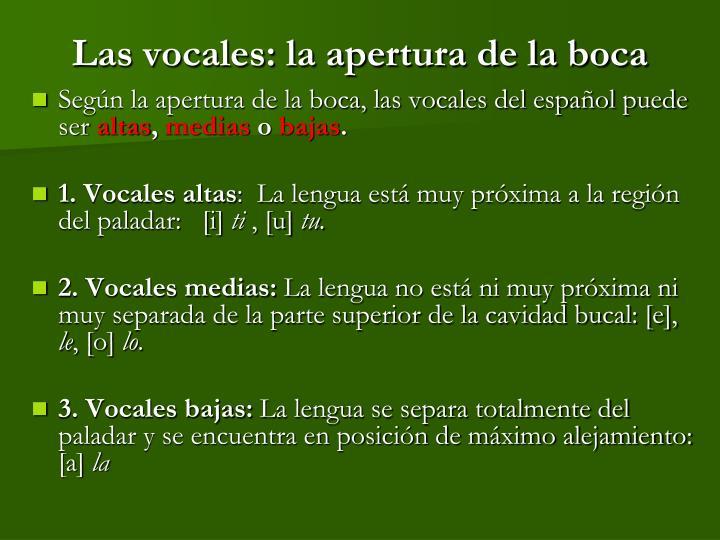 Las vocales: la apertura de la boca