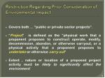 restriction regarding prior consideration of environmental impact