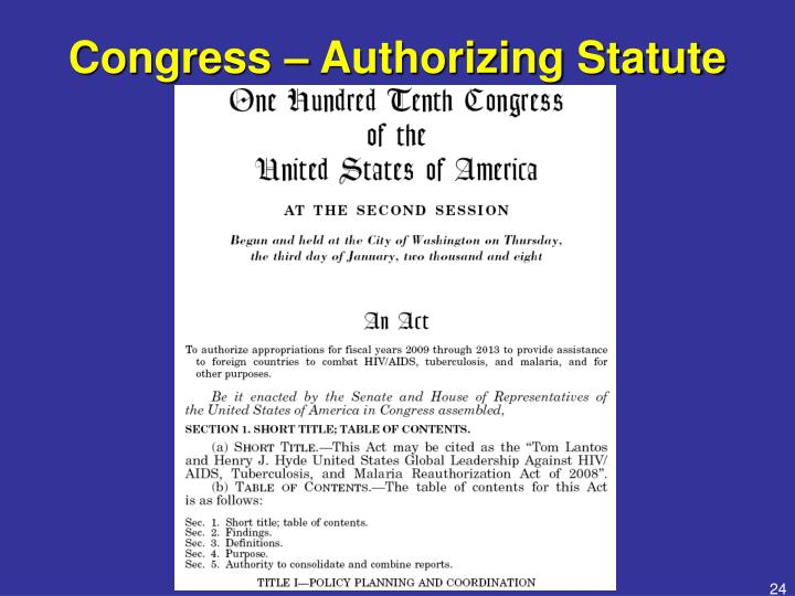 Congress – Authorizing Statute