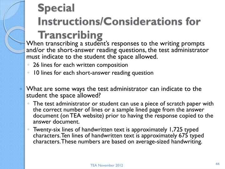 Special Instructions/Considerations for Transcribing