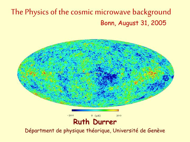 the physics of the cosmic microwave background bonn august 31 2005