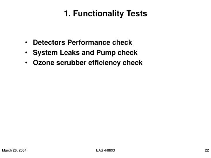 1. Functionality Tests