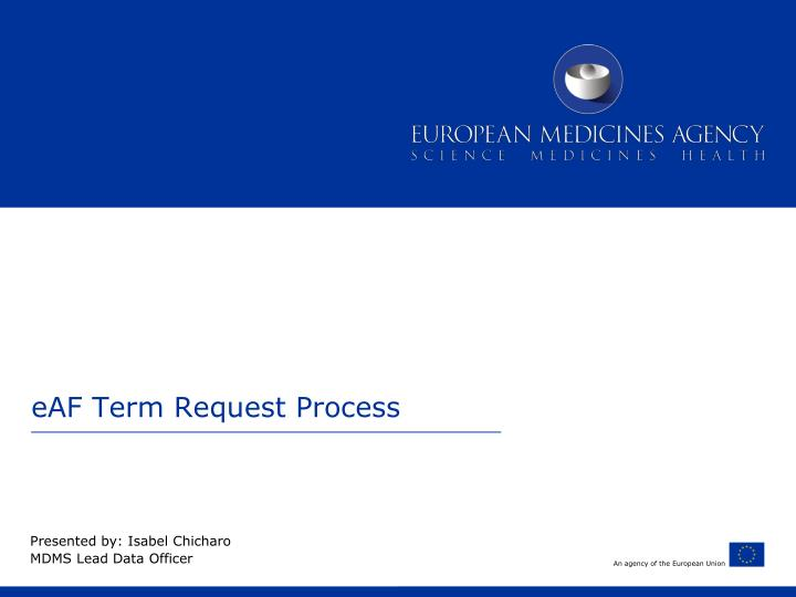 eaf term request process n.