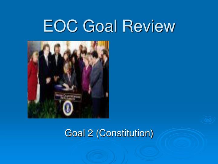 EOC Goal Review