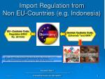 import regulation from non eu countries e g indonesia