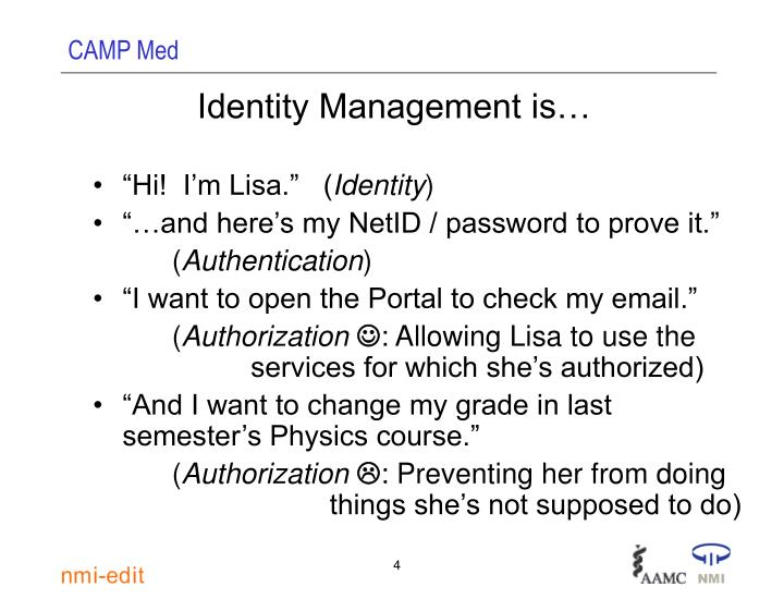 Identity Management is…