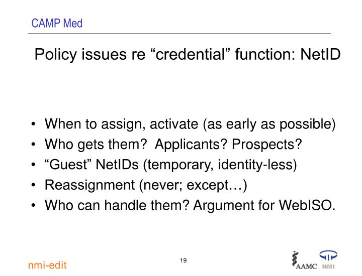 """Policy issues re """"credential"""" function: NetID"""
