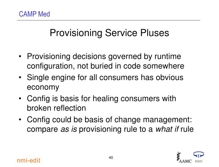 Provisioning Service Pluses