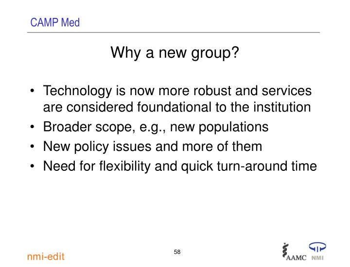 Why a new group?