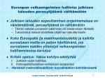 euroopan velkaongelmien hallinta julkisen talouden perusylij m v ltt m t n