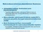 makrovakausvalvonnan j rjest minen suomessa