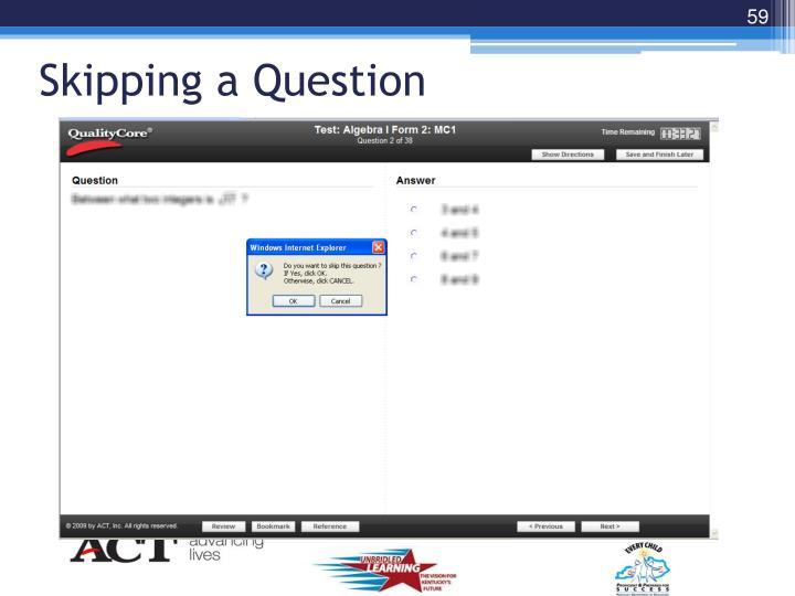 Skipping a Question